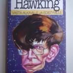 McEvoy, J. P. & Zarate, Oscar: Stephen Hawking vasta-alkaville ja edistyville