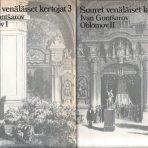 Gontšarov, Ivan: Oblomov I-II