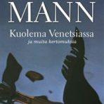 Mann, Thomas: Kuolema Venetsiassa ja muita kertomuksia