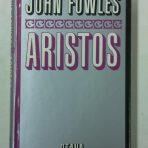 Fowles, John: Aristos