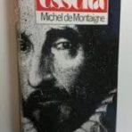 Montaigne, Michel de: Esseitä