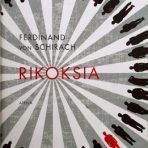 Schirach, Ferdinand von: Rikoksia