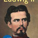 Schad, Martha: Ludwig II