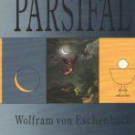 Eschenbach, Wolfram von: Parsifal