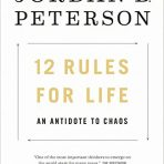 Peterson, Jordan B.: 12 Rules for Life