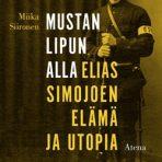 Siironen, Miika: Mustan lipun alla