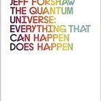 Cox, Brian & Forshaw, Jeff: The Quantum Universe