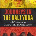 Cederberg, Aki: Journeys in the Kali Yuga