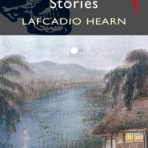 Hearn, Lafcadio: Oriental Ghost Stories
