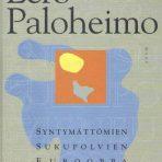 Paloheimo, Eero: Syntymättömien sukupolvien Eurooppa