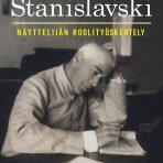 Stanislavski, Konstantin: Näyttelijän roolityöskentely