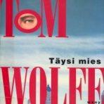 Wolfe, Tom: Täysi mies