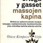 Gasset, José Ortega: Massojen kapina