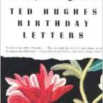 Hughes, Ted: Birthday letters