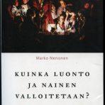 Nenonen, Marko: Kuinka luonto ja nainen valloitetaan?