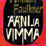 Faulkner, William: Ääni ja vimma