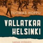 Hoppu, Tuomas: Vallatkaa Helsinki