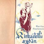 Haatanen, Martta: Kirkastettu sydän