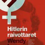 Lower, Wendy: Hitlerin raivottaret