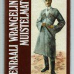 Wrangel, P. N.: Kenraali Wrangelin muistelmat