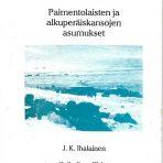 Ihalainen, J. K.: Paimentolaisten ja alkuperäiskansojen asumukset