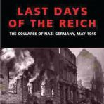 Lucas, James: Last Days of the Reich