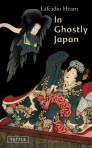 Hearn, Lafcadio: In Ghostly Japan