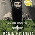 Axworthy, Michael: Iranin historia