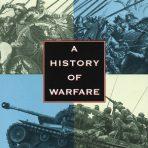 Keegan, John: A History of Warfare