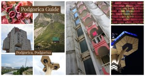 Podgorica Travel & Photography Guide