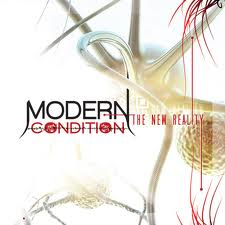 Modern Condtion: The New Reality