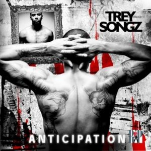 Trey songz anticipation
