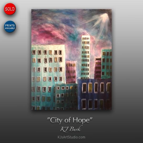 City of Hope - Original Modern Cityscape Painting by KJ Burk