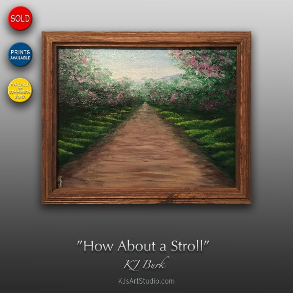 How About a Stroll - Original Landscape Painting by KJ Burk