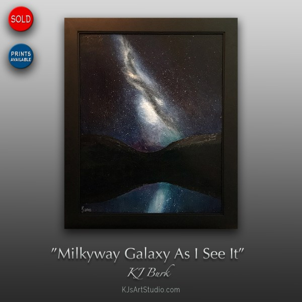 Milkyway Galaxy As I See It - Original Night Sky Painting by KJ Burk