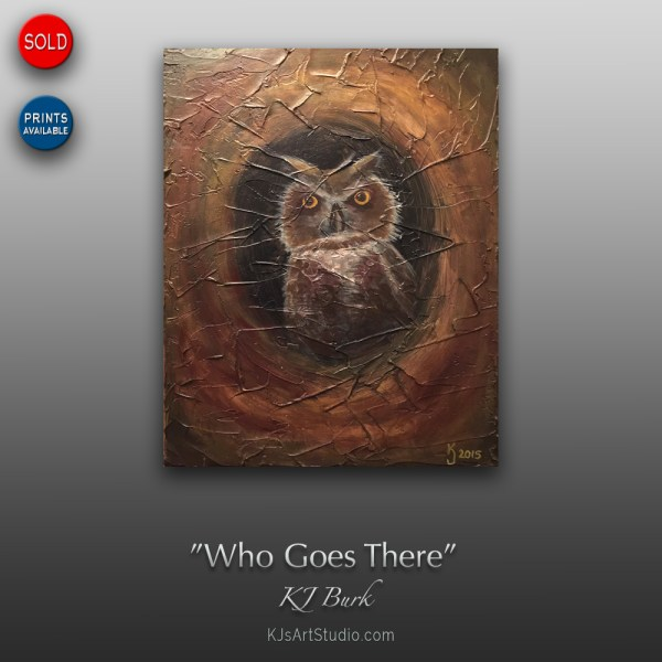 Who Goes There - Original Mixed Medium Textured Painting by KJ Burk