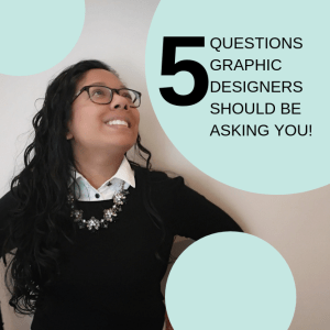 5 Questions Freelance Graphic Designers Should Be Asking You
