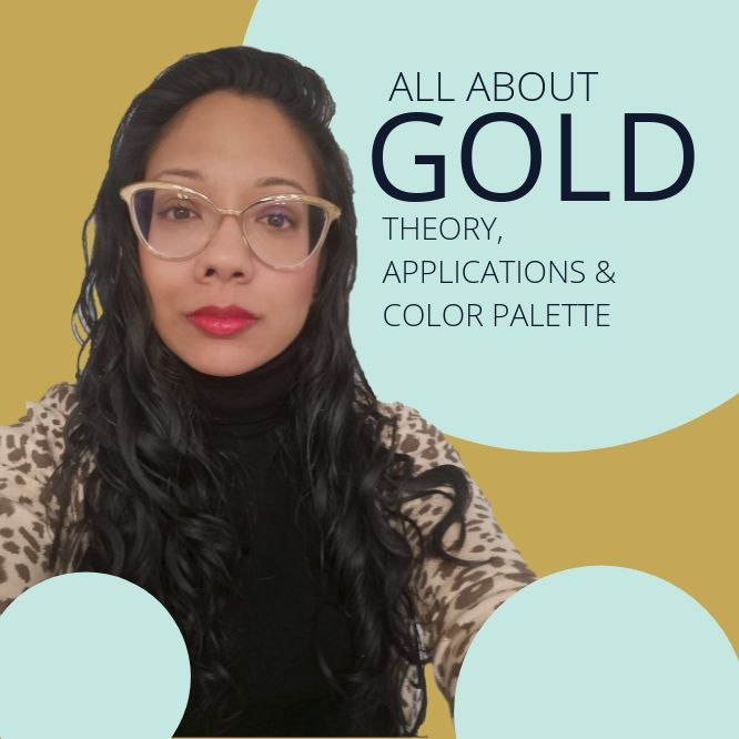 All About Gold: Color Theory, Applications & Color Palettes