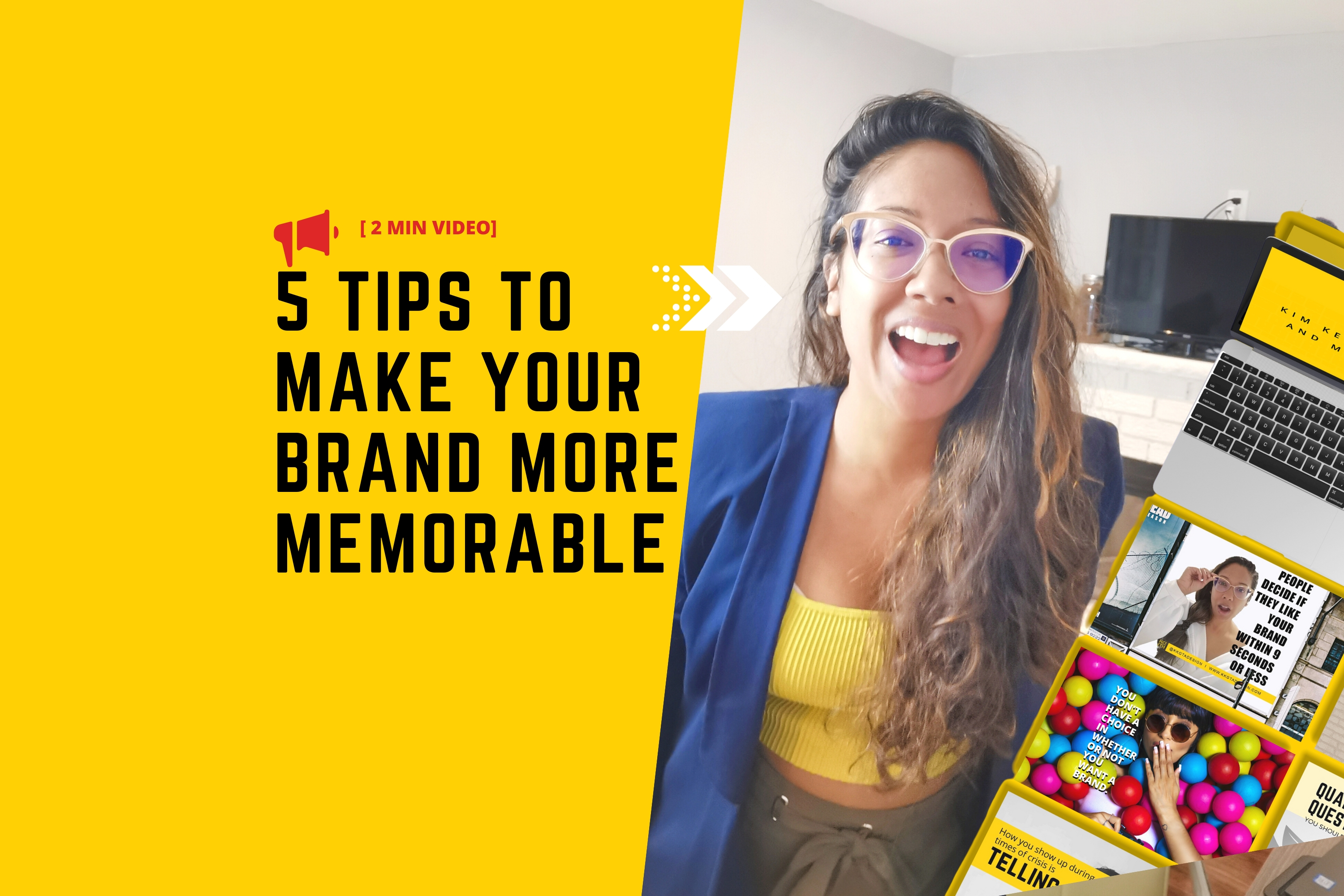[VIDEO] 5 TIPS TO MAKE YOUR BRAND MORE MEMORABLE