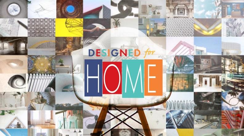designed for home