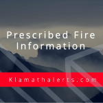 Klamath County Fire District 1 will be performing a scheduled and controlled training burn