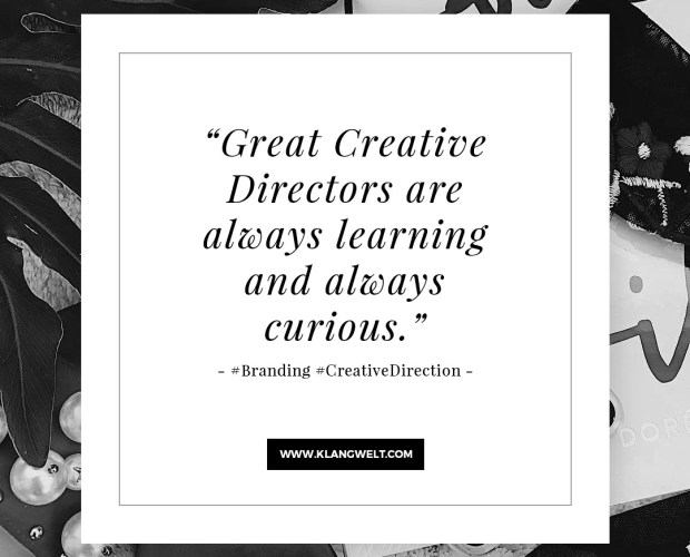 Great Creative Directors are always learning