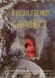Prehistoric Cabaret stuttmynd 2014