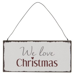 "Metalskilt ""We love Christmas"" - Ib Laursen"