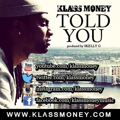 Klass-Money-Told-You