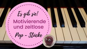 Noten-Tipp für den Klavierunterricht: motivierende Popmusik von Jennifer Eklund