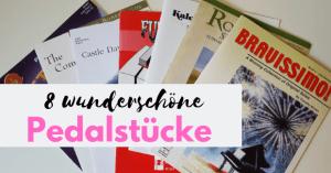 8 wunderschöne Pedalstücke für den Klavierunterricht, Klavierblog, Carina Busch