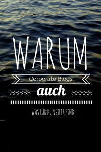 Warum Corporate Blogs auch was für Künstler sind2
