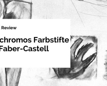 Produkt Review Polychromos Farbstifte von Faber-Castell