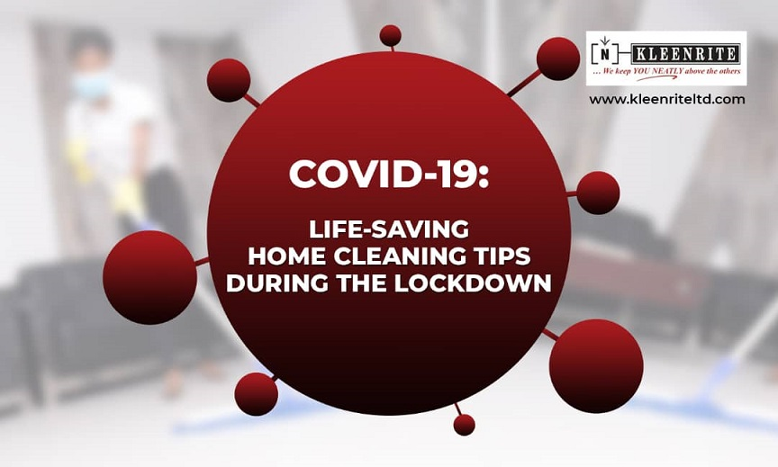 COVID-19: Life-Saving Home Cleaning Tips During the Lock Down-01